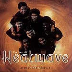 Heatwave The Best Of Heatwave: Always And Forever