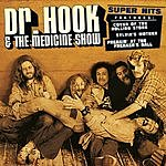 Dr. Hook & The Medicine Show Super Hits