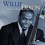 Willie Dixon Poet Of The Blues (Mojo Workin': Blues For The Next Generation)
