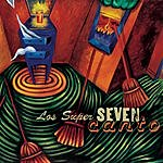Los Super Seven Canto