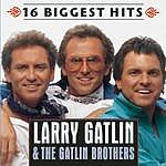 Larry Gatlin & The Gatlin Brothers Band 16 Biggest Hits