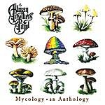 The Allman Brothers Band Mycology An Anthology