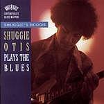 Shuggie Otis Shuggie's Boogie: Shuggie Otis Plays The Blues
