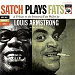 Louis Armstrong & His All-Stars Satch Plays Fats