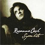 Rosanne Cash Rosanne Cash Super Hits