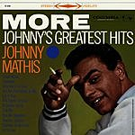 Johnny Mathis More: Johnny's Greatest Hits