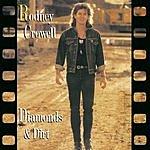 Rodney Crowell Diamonds & Dirt