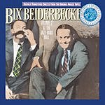 Bix Beiderbecke Bix Beiderbecke, Vol.2: At The Jazz Band Ball