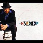 Horace Silver The Hardbop Grandpop
