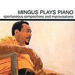Charles Mingus Mingus Plays Piano (1997 Reissue)