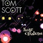 Tom Scott Night Creatures