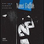 Nanci Griffith One Fair Summer Evening (Live)