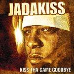 Jadakiss Kiss Tha Game Goodbye (Edited)