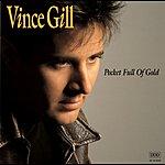 Vince Gill Pocket Full Of Gold