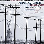 Counting Crows Across A Wire - Live From New York