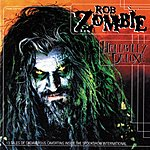 Rob Zombie Hellbilly Deluxe (Edited)