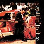 Christian McBride Gettin' To It