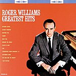 Roger Williams Roger Williams Greatest Hits