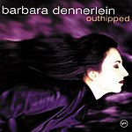 Barbara Dennerlein Outhipped