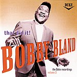 Bobby 'Blue' Bland That's It! - Duke Recordings, Vol.3