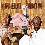 Field Mob From Tha Roota To Tha Toota (Edited)
