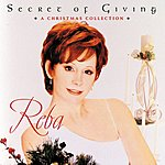 Reba McEntire Secret Of Giving: A Christmas Collection