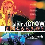 Sheryl Crow Sheryl Crow And Friends: Live From Central Park