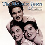 The McGuire Sisters The Anthology