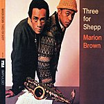 Marion Brown Three For Shepp