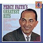 Percy Faith & His Orchestra Percy Faith's Greatest Hits