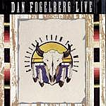 Dan Fogelberg Dan Fogelberg Live - Greetings From The West