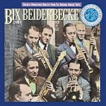 Bix Beiderbecke Bix Beiderbecke, Vol.1: Singin' The Blues