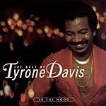 Tyrone Davis The Best Of Tyrone Davis: In The Mood