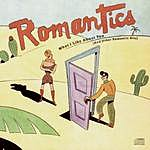 The Romantics What I Like About You (And Other Romantic Hits)