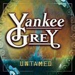 Yankee Grey Untamed