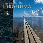 Hiroshima Best Of Hiroshima