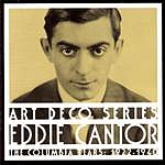 Eddie Cantor The Columbia Years: 1922-1940