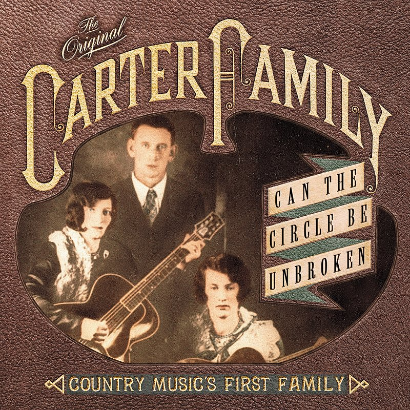 Cover Art: Can The Circle Be Unbroken: Country Music's First Family