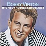 Bobby Vinton 16 Most Requested