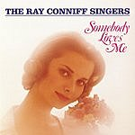 The Ray Conniff Singers Somebody Loves Me