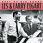 Les Elgart Best Of The Big Bands, Vol.1: Les & Larry Elgart