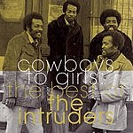 The Intruders Cowboys To Girls: The Best Of The Intruders