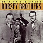 The Dorsey Brothers Best Of The Big Bands