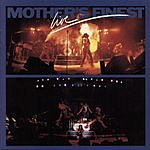 Mother's Finest Mother's Finest Live