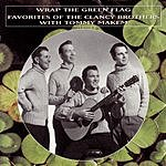 The Clancy Brothers Wrap The Green Flag: Favorites Of The Clancy Brothers With Tommy Makem