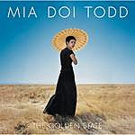 Mia Doi Todd The Golden State