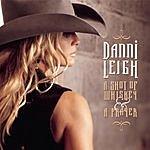 Danni Leigh A Shot Of Whiskey & A Prayer