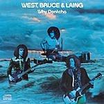 West, Bruce & Laing Why Dontcha