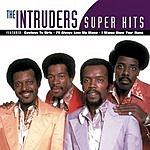 The Intruders Super Hits
