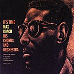 Max Roach It's Time (1996 Reissue)